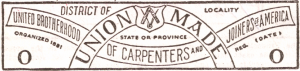 Union Label - United Brotherhood of Carpenters and Joiners of America