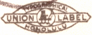 Union Label - Typographical Honolulu